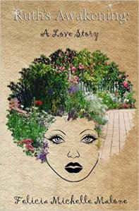 Ruth's Awakening By Felicia Malone